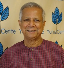 Dr. Muhammad YunusChairman, Yunus CenterFounder of Grameen Bank